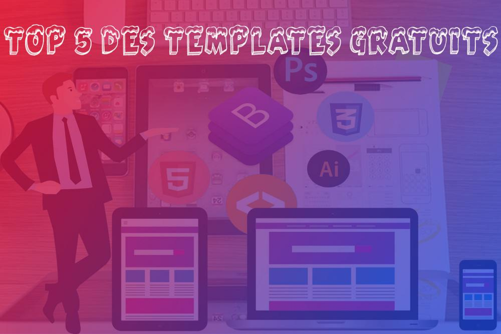 le top 5 des sites templates gratuits