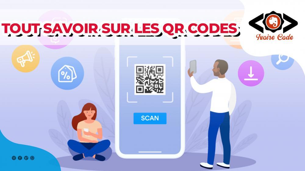Tout savoir sur les QR codes
